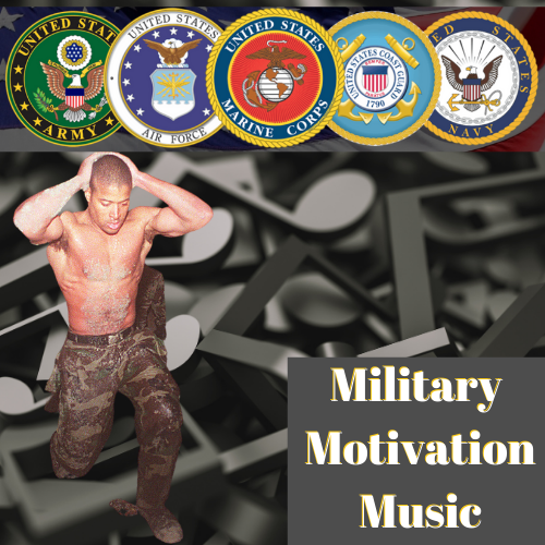 military motivation music